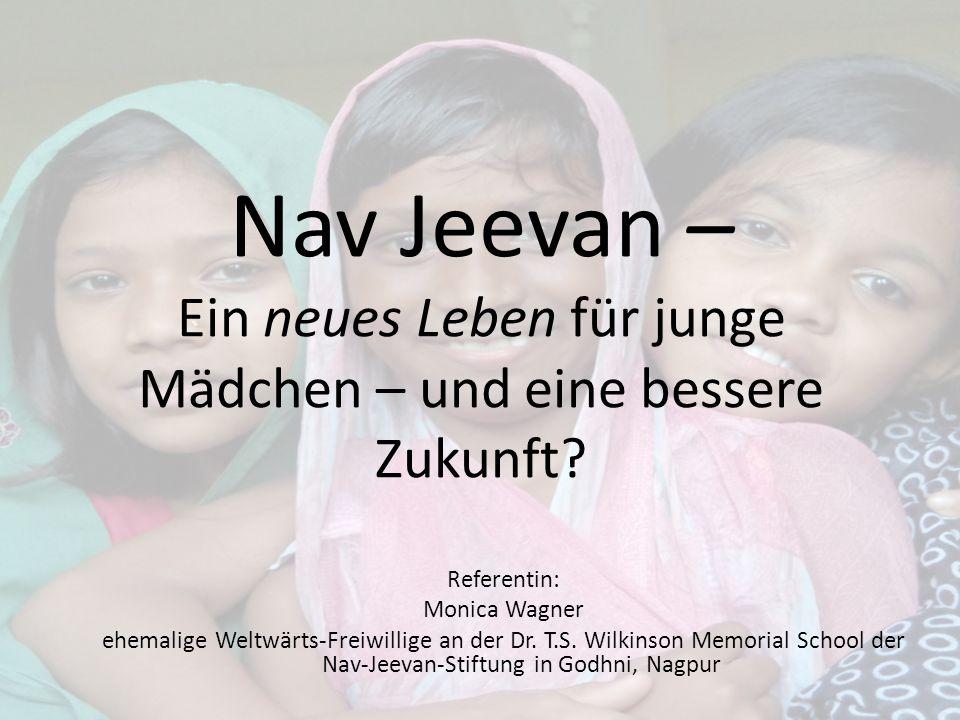 Nav Jeevan – Ein neues Leben für junge Mädchen – und eine bessere Zukunft.