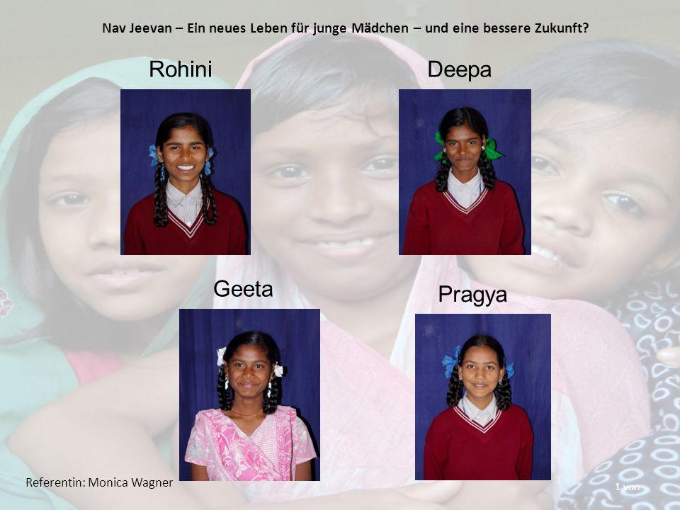 1 von RohiniDeepa Geeta Pragya Nav Jeevan – Ein neues Leben für junge Mädchen – und eine bessere Zukunft.