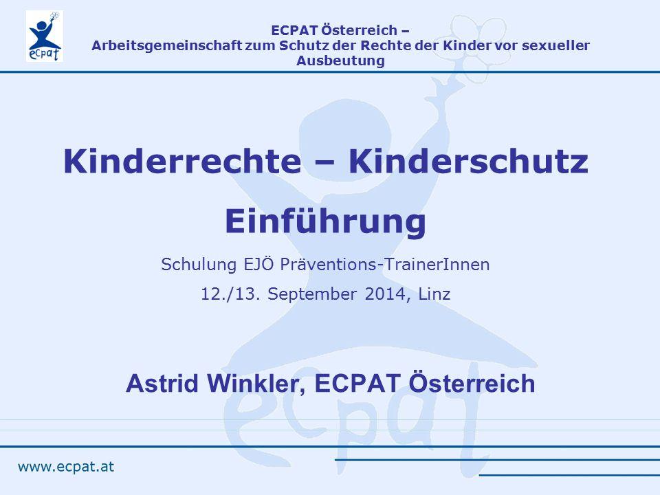 Kinderrechte – Kinderschutz Einführung Schulung EJÖ Präventions-TrainerInnen 12./13.