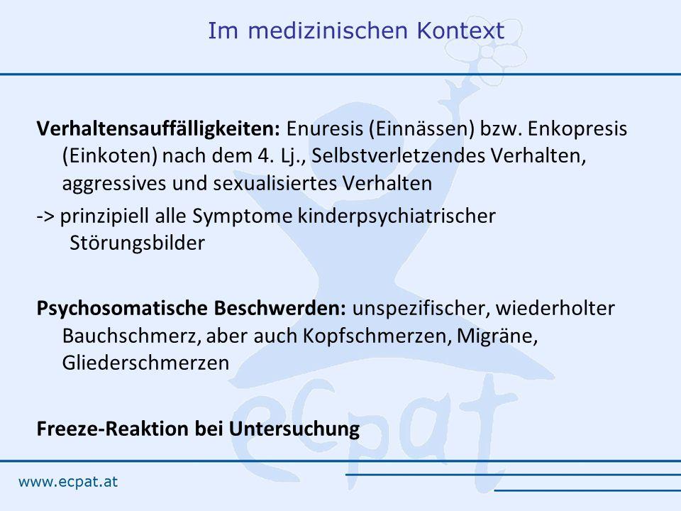 Im medizinischen Kontext Verhaltensauffälligkeiten: Enuresis (Einnässen) bzw.