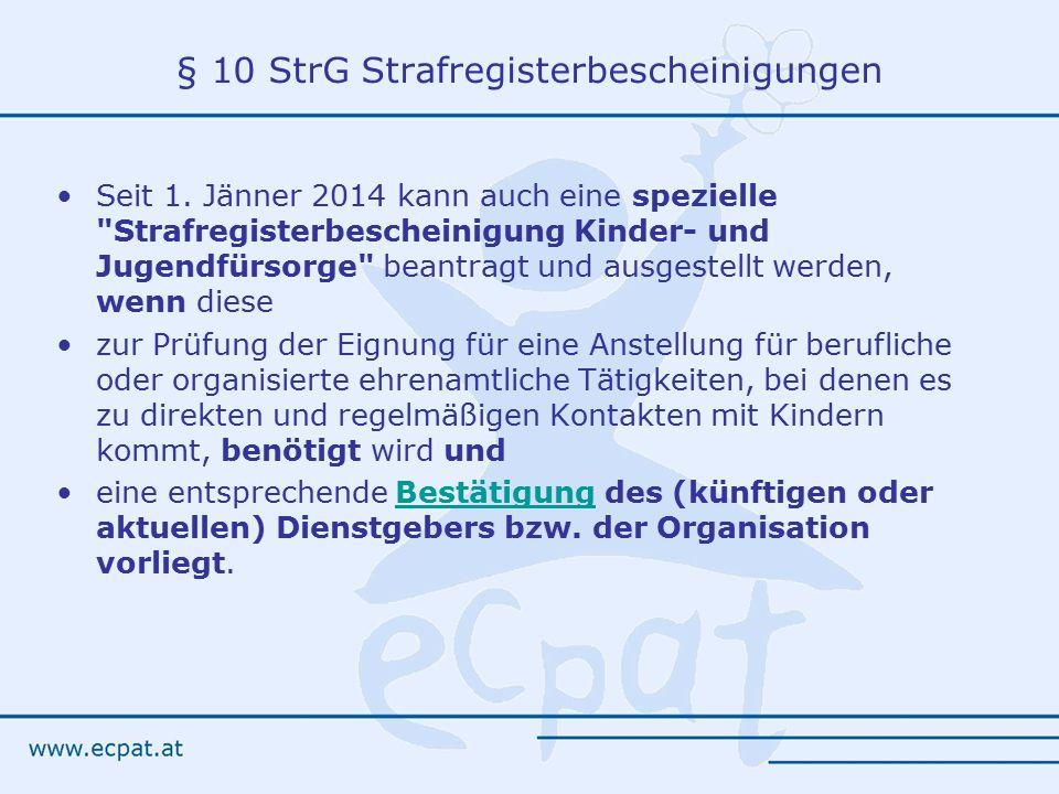 § 10 StrG Strafregisterbescheinigungen Seit 1.
