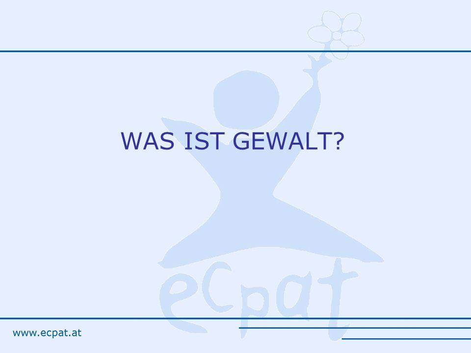 WAS IST GEWALT?