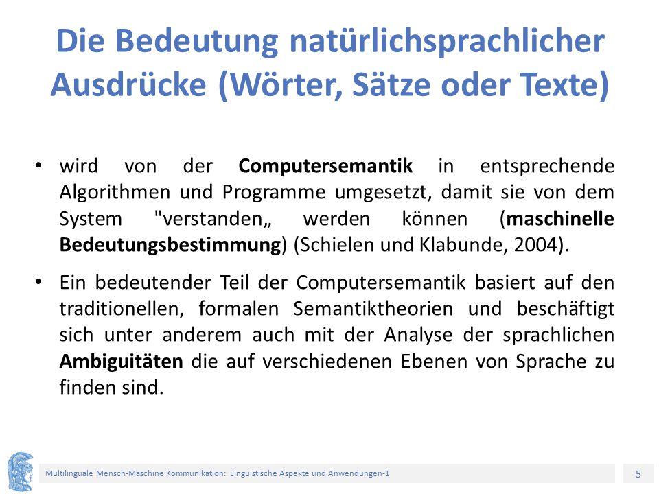5 Multilinguale Mensch-Maschine Kommunikation: Linguistische Aspekte und Anwendungen-1 Die Bedeutung natürlichsprachlicher Ausdrücke (Wörter, Sätze od