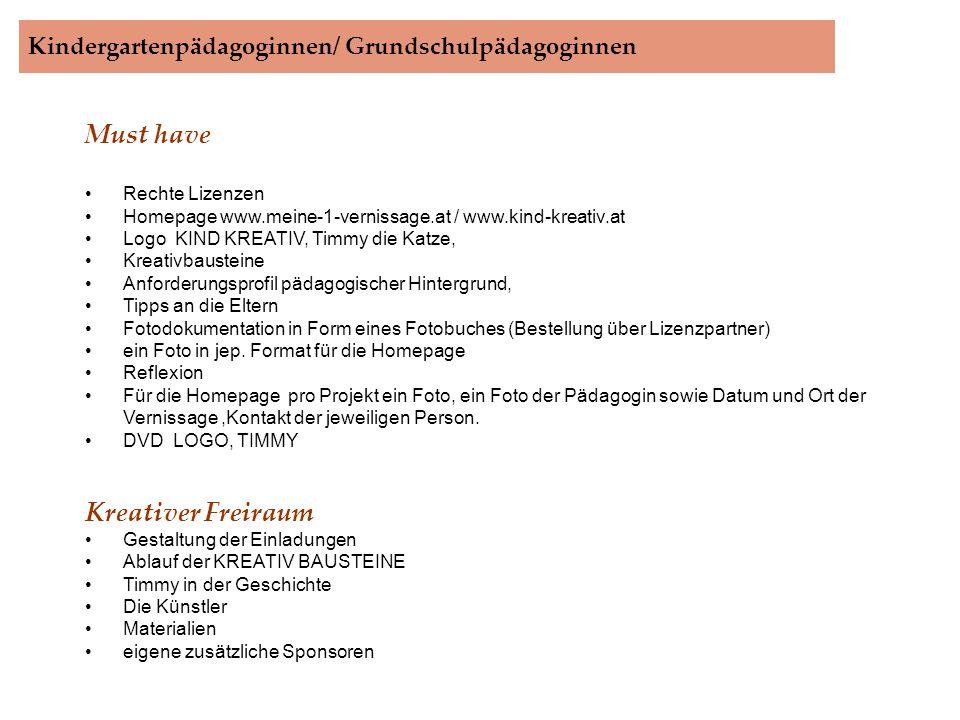 Kindergartenpädagoginnen/ Grundschulpädagoginnen.