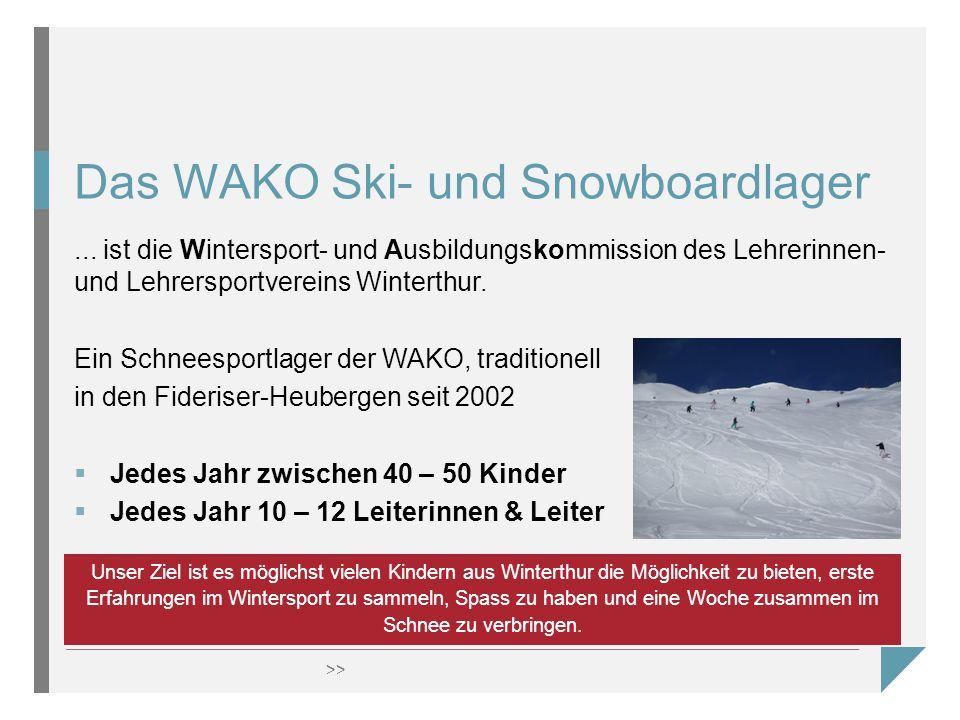 >> Das WAKO Ski- und Snowboardlager...