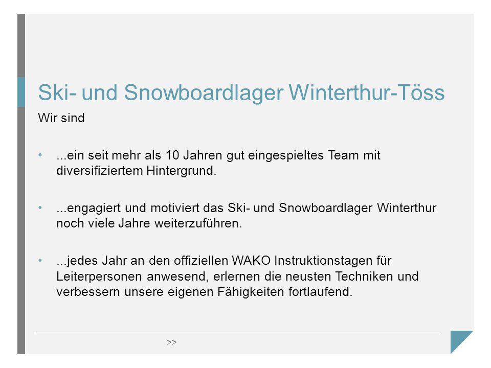 >> Ski- und Snowboardlager Winterthur-Töss Wir sind...ein seit mehr als 10 Jahren gut eingespieltes Team mit diversifiziertem Hintergrund....engagiert und motiviert das Ski- und Snowboardlager Winterthur noch viele Jahre weiterzuführen....jedes Jahr an den offiziellen WAKO Instruktionstagen für Leiterpersonen anwesend, erlernen die neusten Techniken und verbessern unsere eigenen Fähigkeiten fortlaufend.