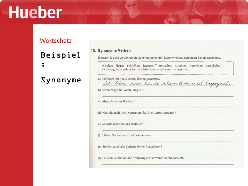 Wortschatz Beispiel : Synonyme