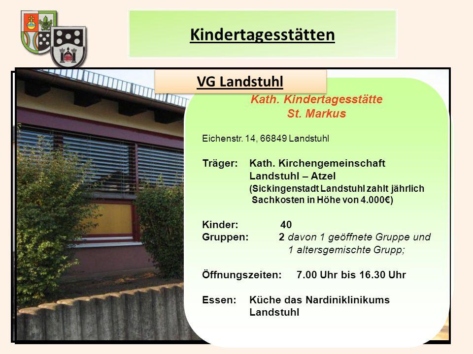 """Int. Kindergarten """"Arche Noah"""" Am Rothenborn, 66849 Landstuhl Träger:REHA – Westpfalz Kinder: 95 Gruppen:9 für Kinder mit Beeinträchtigung und 1 Integ"""