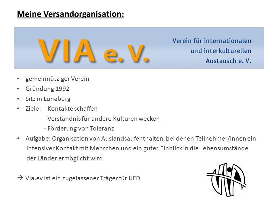 Meine Versandorganisation: gemeinnütziger Verein Gründung 1992 Sitz in Lüneburg Ziele: - Kontakte schaffen - Verständnis für andere Kulturen wecken -