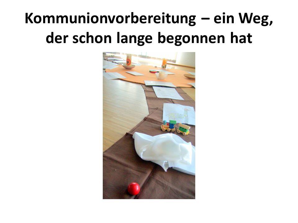 Vorbereitung auf die Erstkommunion 2014 und jetzt: Vorbereitung auf die Erstkommunion 2014 Gruppenstunden Wortgottesfeiern Gottesdienstbesuch Teilnahme am Leben der Pfarrgemeinde