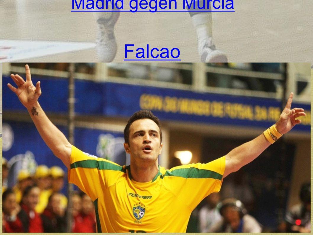 Madrid gegen Murcia Falcao