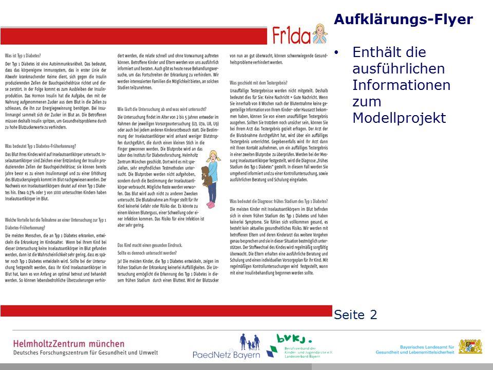 Aufklärungs-Flyer Enthält die ausführlichen Informationen zum Modellprojekt Seite 2