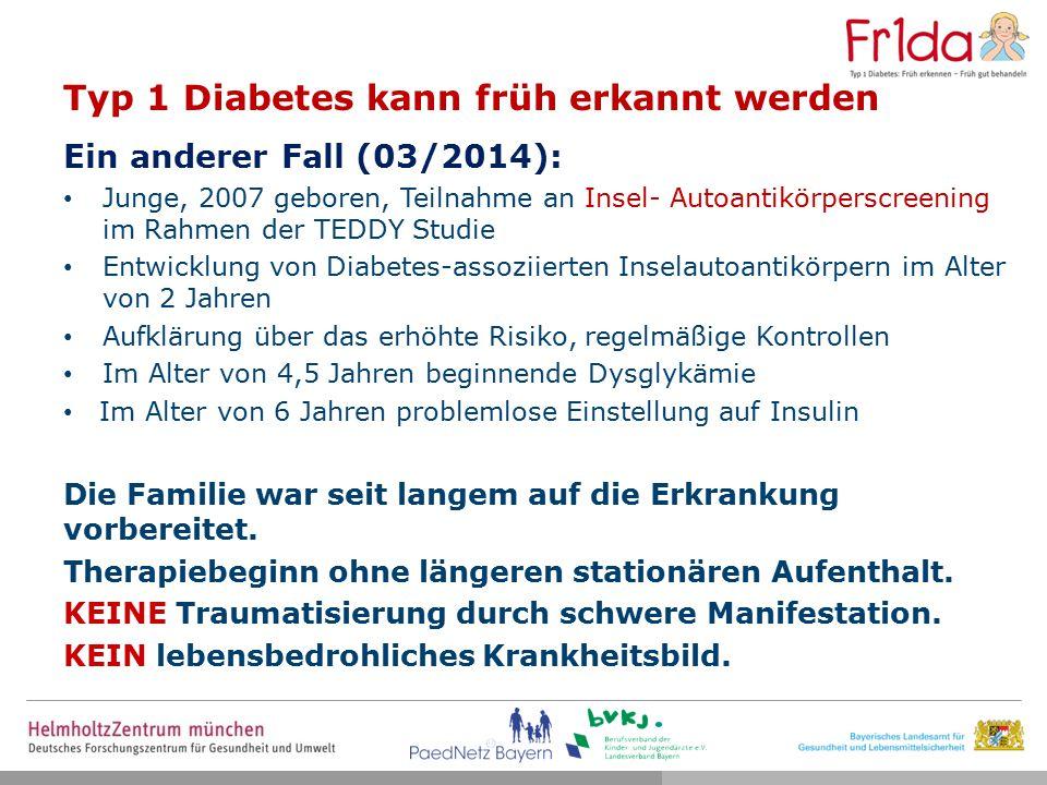 TrialNet Oral Insulin Studie für Kinder mit positiven Inselautoantikörpern Täglich 7,5mg Insulin per os (Kapsel oder Pulver) Normale Glukosetoleranz Alter ab 3 Jahre Verwandter mit Typ 1 Diabetes Verhandlungen für Fr1da Kinder laufen