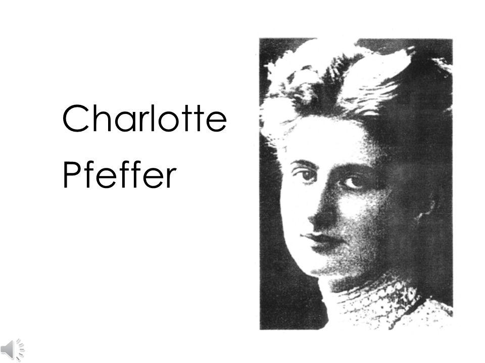 Aber Charlotte Pfeffer machte ihre Arbeit Freude.