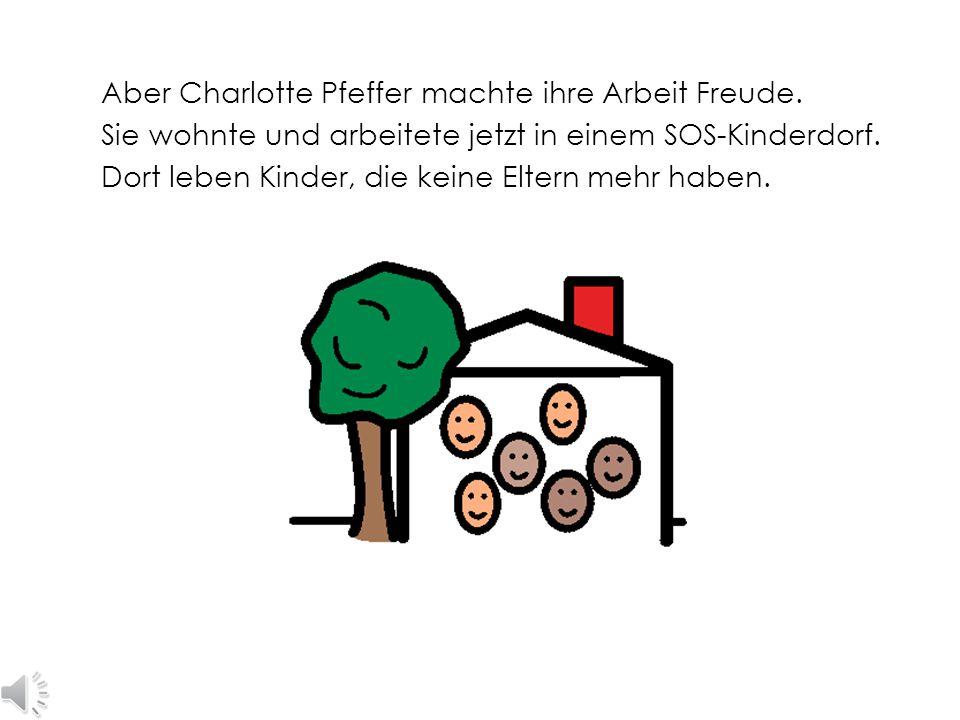 Als Rentnerin zog Charlotte Pfeffer in den Süden von Deutschland. Sie hätte jetzt frei haben können.