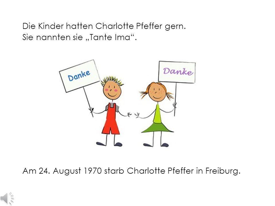 Charlotte Pfeffer arbeitete mit den Kindern. Sie wollte kein Geld dafür.