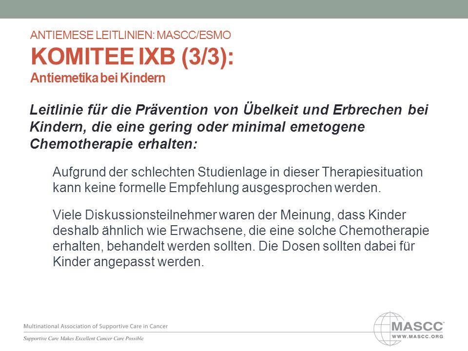 Leitlinie für die Prävention von Übelkeit und Erbrechen bei Kindern, die eine gering oder minimal emetogene Chemotherapie erhalten: Aufgrund der schle