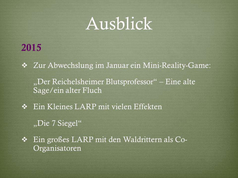 """Ausblick 2015  Zur Abwechslung im Januar ein Mini-Reality-Game: """"Der Reichelsheimer Blutsprofessor"""" – Eine alte Sage/ein alter Fluch  Ein Kleines LA"""