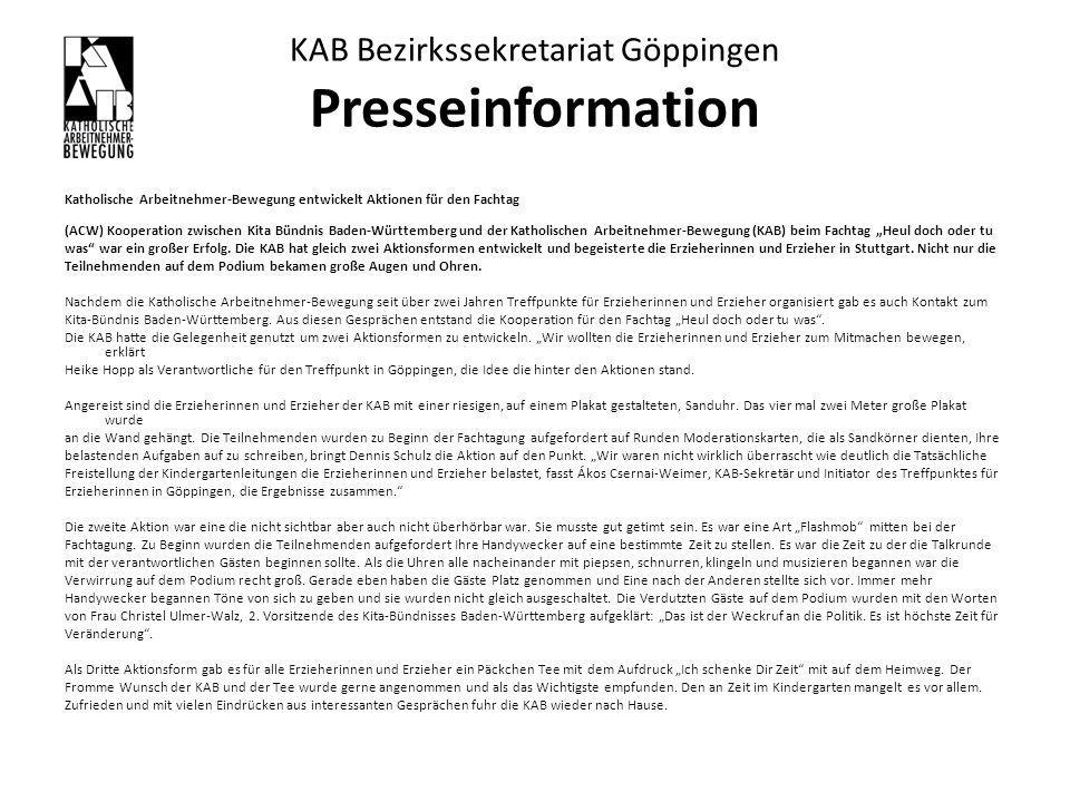 KAB Bezirkssekretariat Göppingen Presseinformation Katholische Arbeitnehmer-Bewegung entwickelt Aktionen für den Fachtag (ACW) Kooperation zwischen Ki