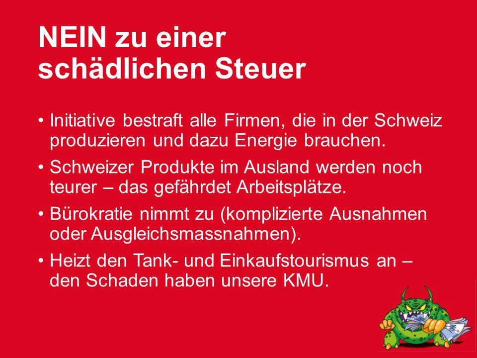 NEIN zu einer schädlichen Steuer Initiative bestraft alle Firmen, die in der Schweiz produzieren und dazu Energie brauchen.