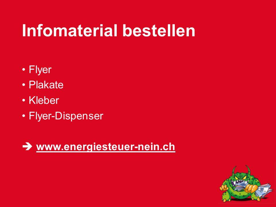 Infomaterial bestellen Flyer Plakate Kleber Flyer-Dispenser  www.energiesteuer-nein.ch