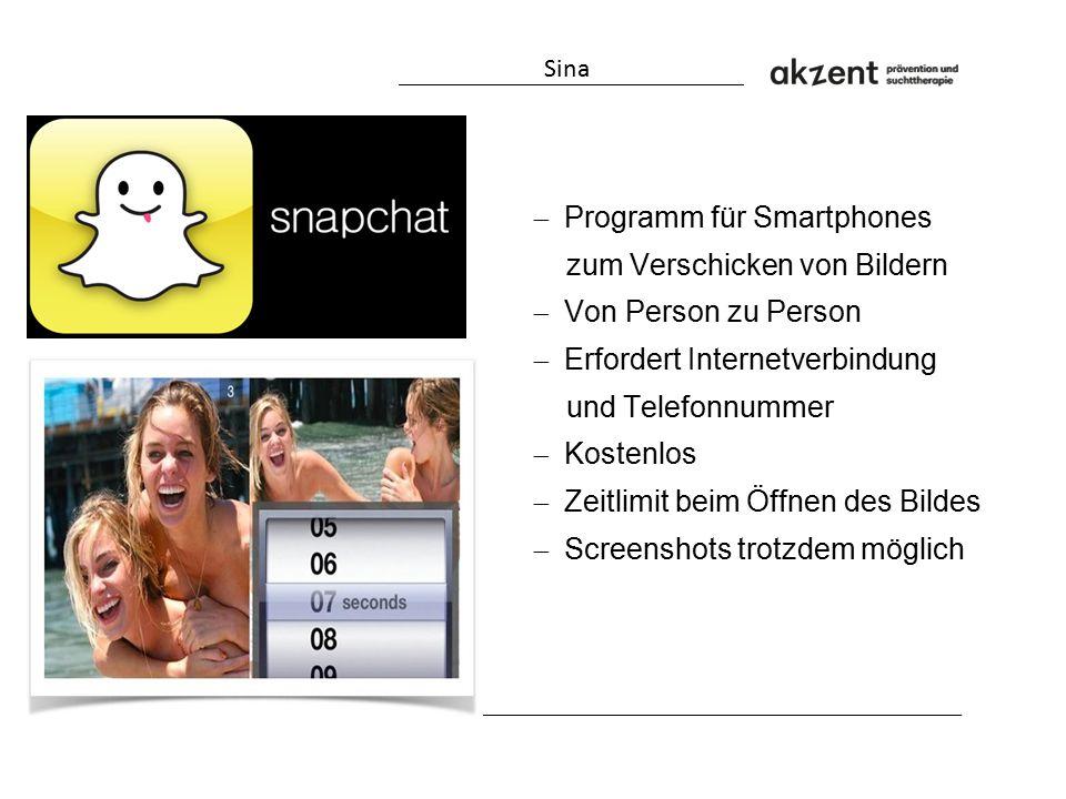  Programm für Smartphones zum Verschicken von Bildern  Von Person zu Person  Erfordert Internetverbindung und Telefonnummer  Kostenlos  Zeitlimit