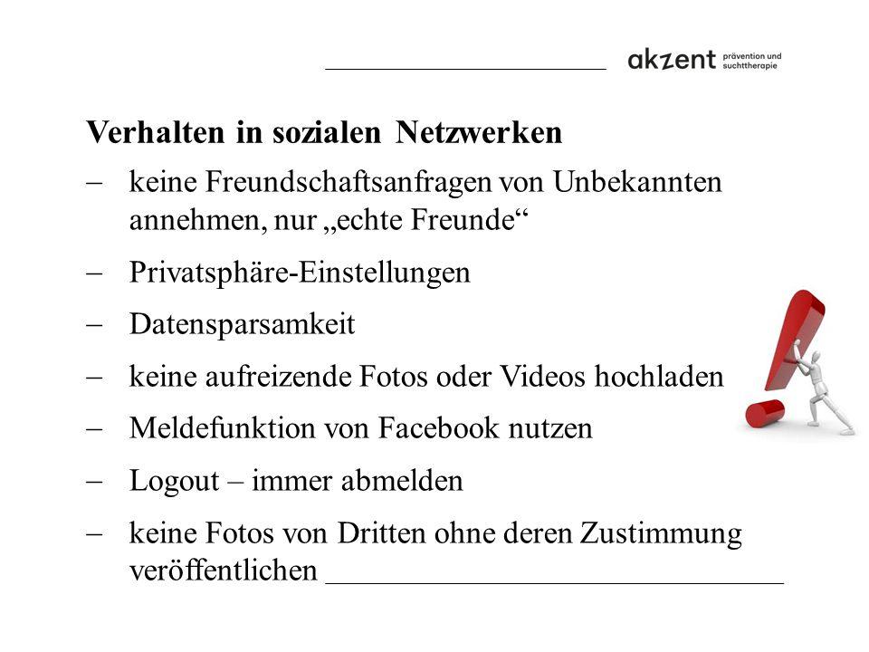 """Verhalten in sozialen Netzwerken  keine Freundschaftsanfragen von Unbekannten annehmen, nur """"echte Freunde""""  Privatsphäre-Einstellungen  Datenspars"""