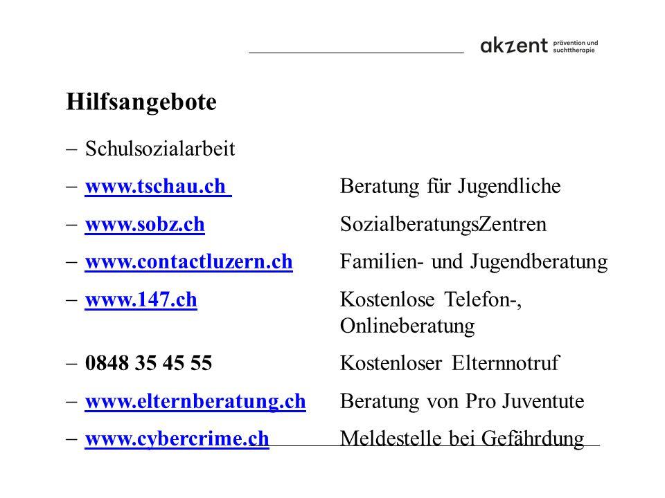  Schulsozialarbeit  www.tschau.ch Beratung für Jugendliche www.tschau.ch  www.sobz.ch SozialberatungsZentren www.sobz.ch  www.contactluzern.ch Fam