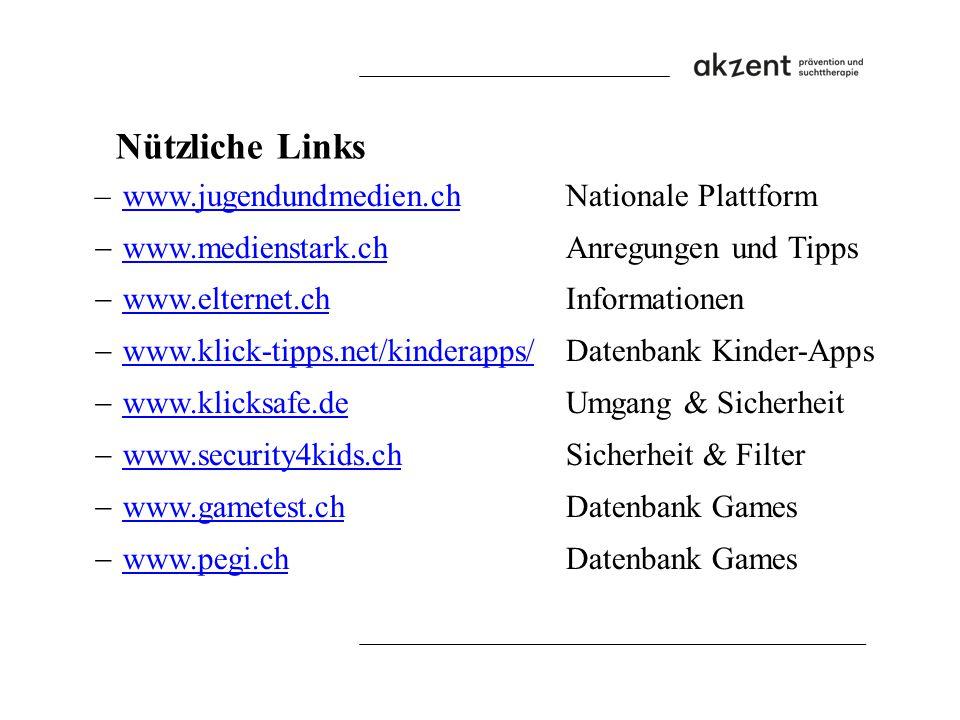 –www.jugendundmedien.ch Nationale Plattformwww.jugendundmedien.ch  www.medienstark.ch Anregungen und Tipps www.medienstark.ch  www.elternet.ch Infor