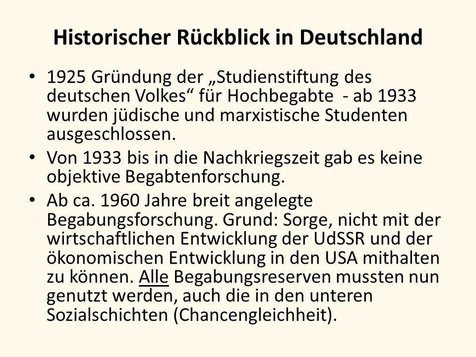 """Historischer Rückblick in Deutschland 1925 Gründung der """"Studienstiftung des deutschen Volkes"""" für Hochbegabte - ab 1933 wurden jüdische und marxistis"""