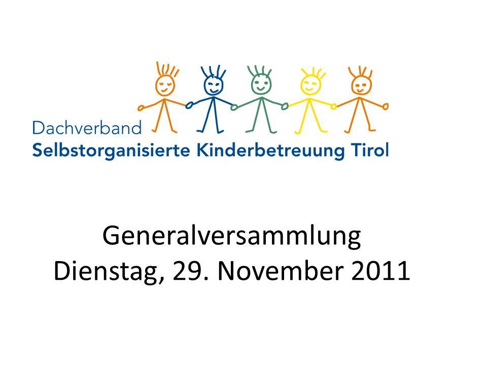 Generalversammlung Dienstag, 29. November 2011