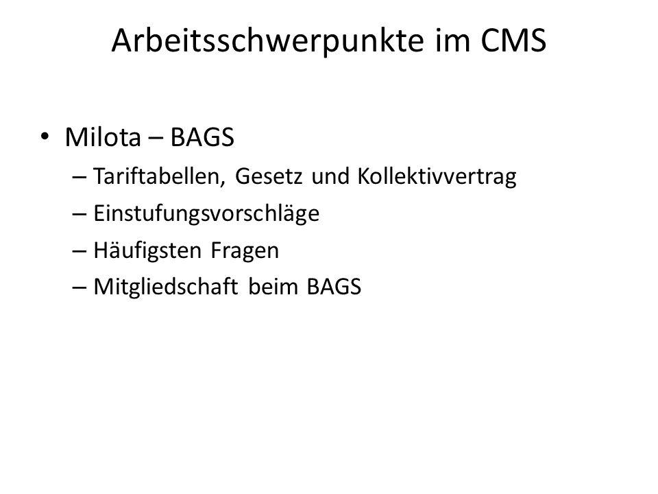 Arbeitsschwerpunkte im CMS Milota – BAGS – Tariftabellen, Gesetz und Kollektivvertrag – Einstufungsvorschläge – Häufigsten Fragen – Mitgliedschaft beim BAGS