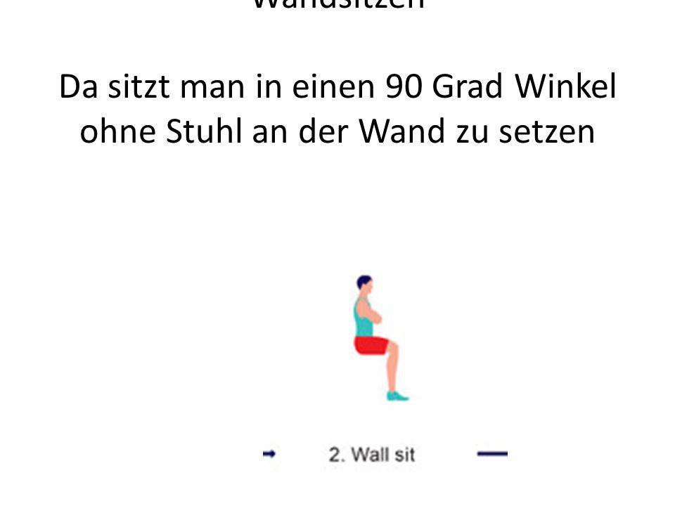 Wandsitzen Da sitzt man in einen 90 Grad Winkel ohne Stuhl an der Wand zu setzen