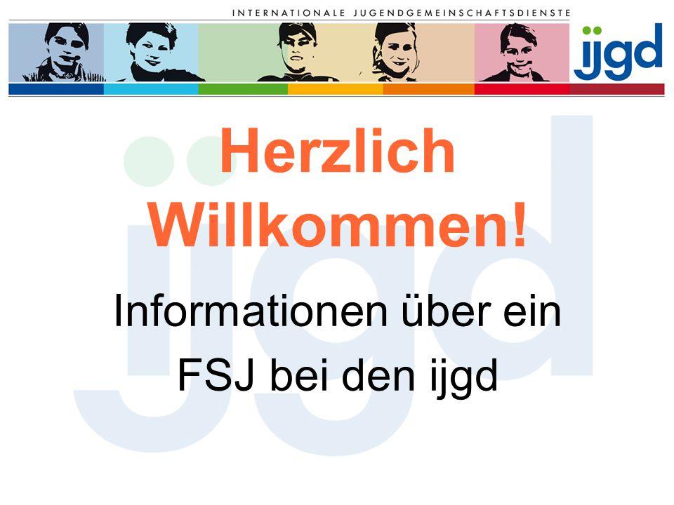 Herzlich Willkommen! Informationen über ein FSJ bei den ijgd