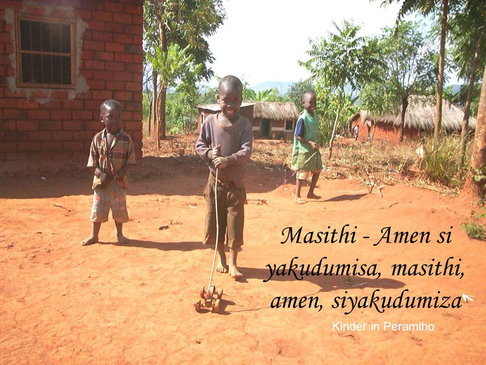Masithi - Amen si yakudumisa, masithi, amen, siyakudumiza Kinder in Peramiho