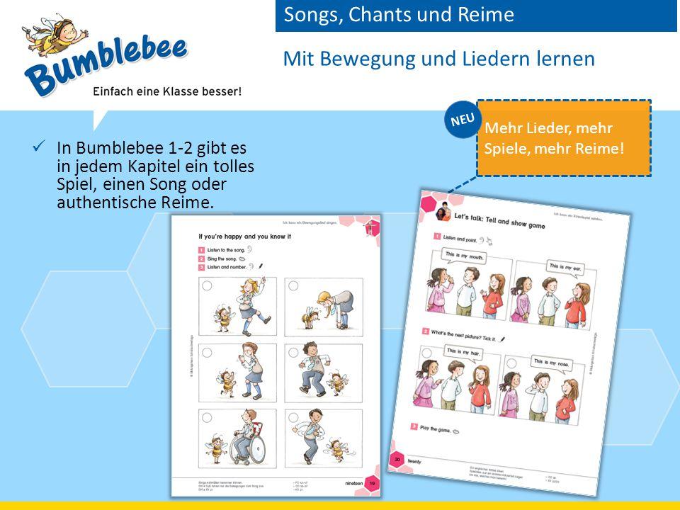 Mit Bewegung und Liedern lernen In Bumblebee 1-2 gibt es in jedem Kapitel ein tolles Spiel, einen Song oder authentische Reime.