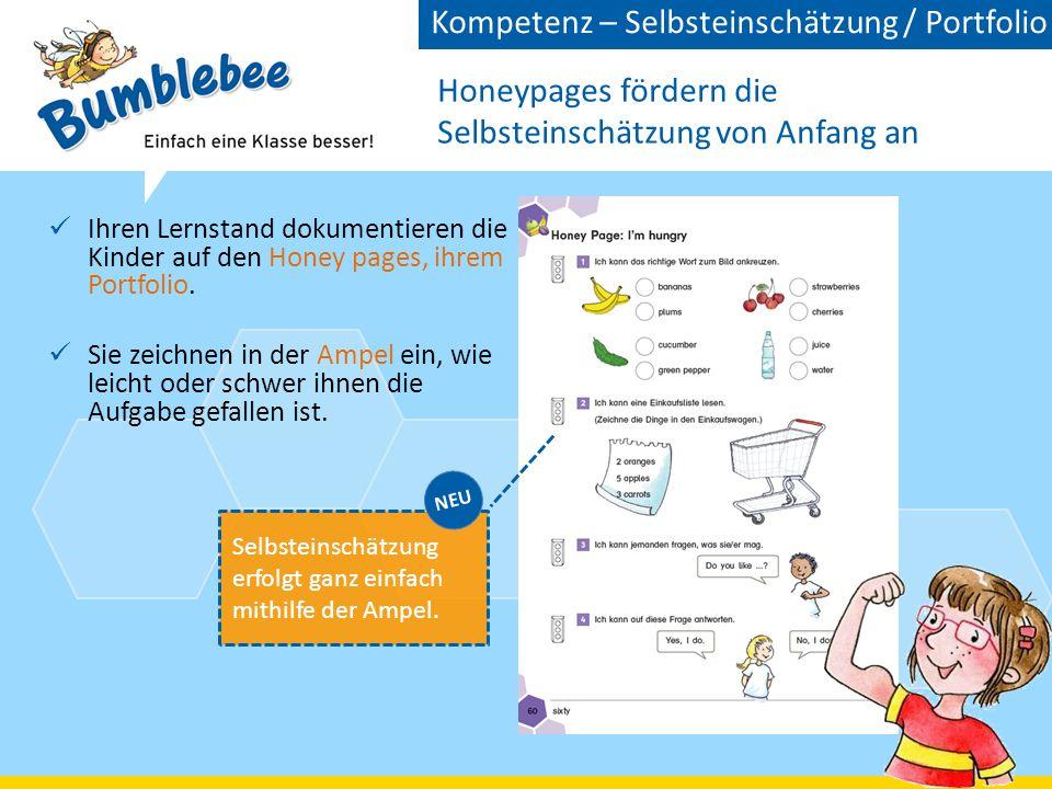 Honeypages fördern die Selbsteinschätzung von Anfang an Ihren Lernstand dokumentieren die Kinder auf den Honey pages, ihrem Portfolio.