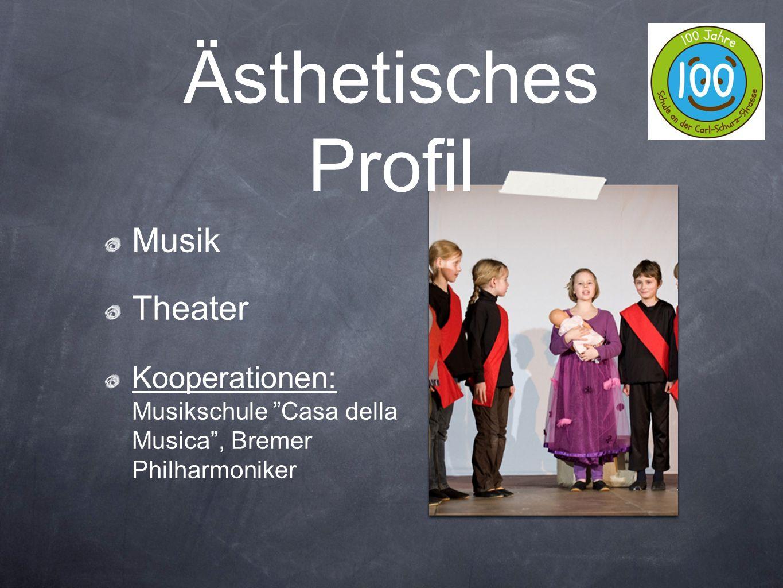 "Musik Theater Kooperationen: Musikschule ""Casa della Musica"", Bremer Philharmoniker Ästhetisches Profil"
