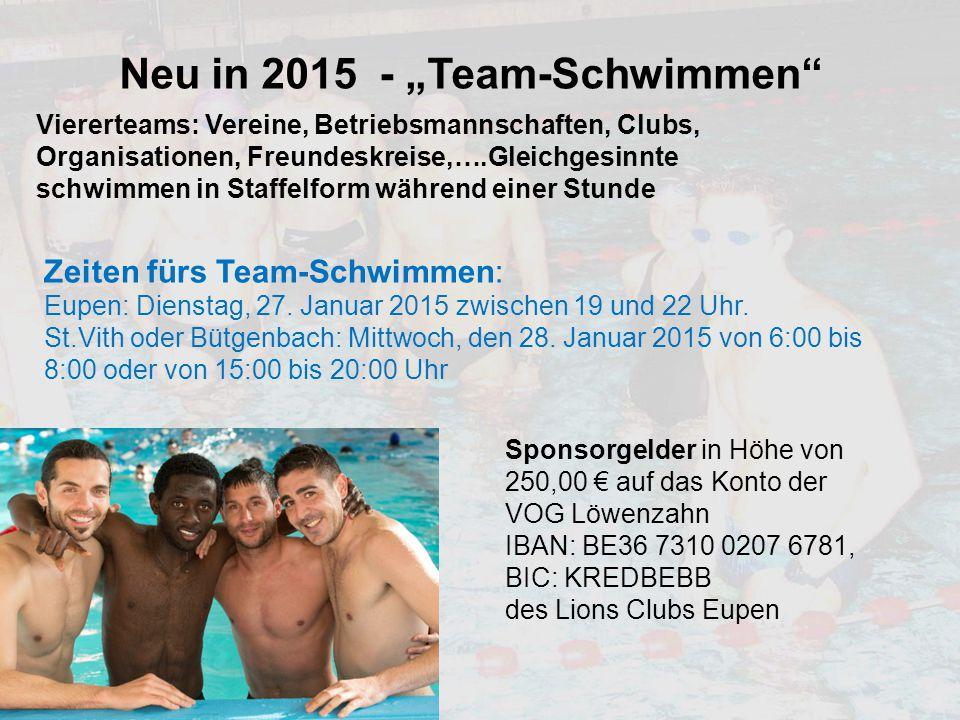 """Neu in 2015 - """"Team-Schwimmen"""" Viererteams: Vereine, Betriebsmannschaften, Clubs, Organisationen, Freundeskreise,….Gleichgesinnte schwimmen in Staffel"""