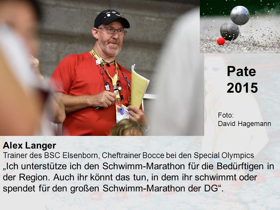 """Pate 2015 Alex Langer Trainer des BSC Elsenborn, Cheftrainer Bocce bei den Special Olympics """"Ich unterstütze ich den Schwimm-Marathon für die Bedürfti"""