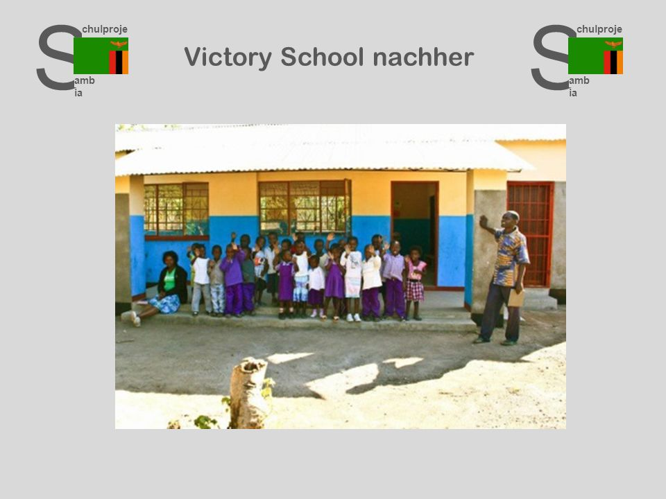 S chulproje kte amb ia S chulproje kte amb ia S chulproje kte amb ia Victory School nachher