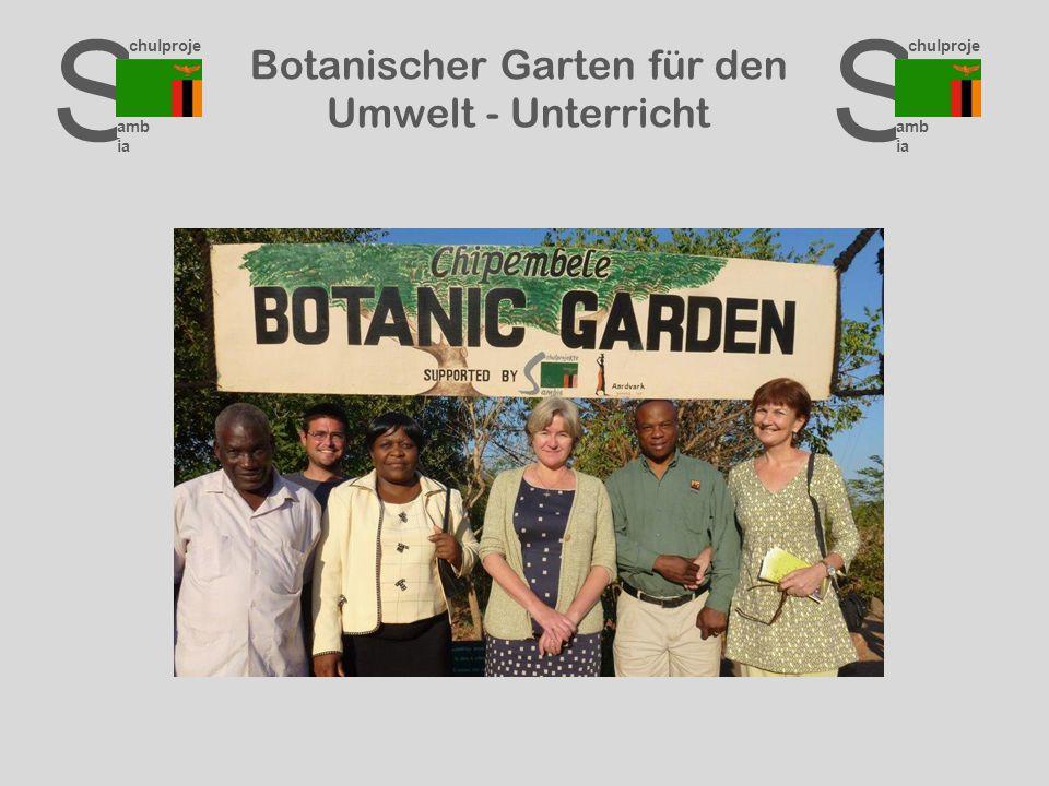 S chulproje kte amb ia S chulproje kte amb ia S chulproje kte amb ia Botanischer Garten für den Umwelt - Unterricht