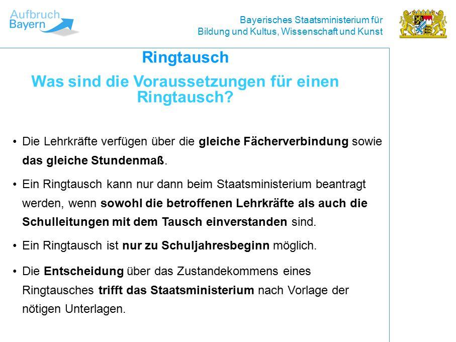 Bayerisches Staatsministerium für Bildung und Kultus, Wissenschaft und Kunst Die Lehrkräfte verfügen über die gleiche Fächerverbindung sowie das gleiche Stundenmaß.