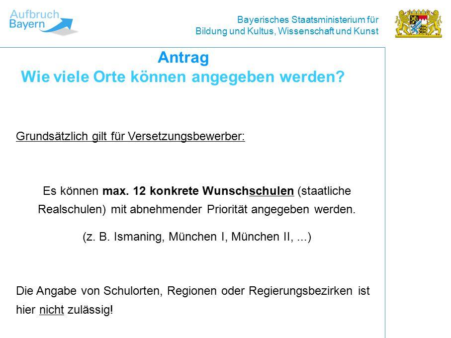 Bayerisches Staatsministerium für Bildung und Kultus, Wissenschaft und Kunst Grundsätzlich gilt für Versetzungsbewerber: Es können max.