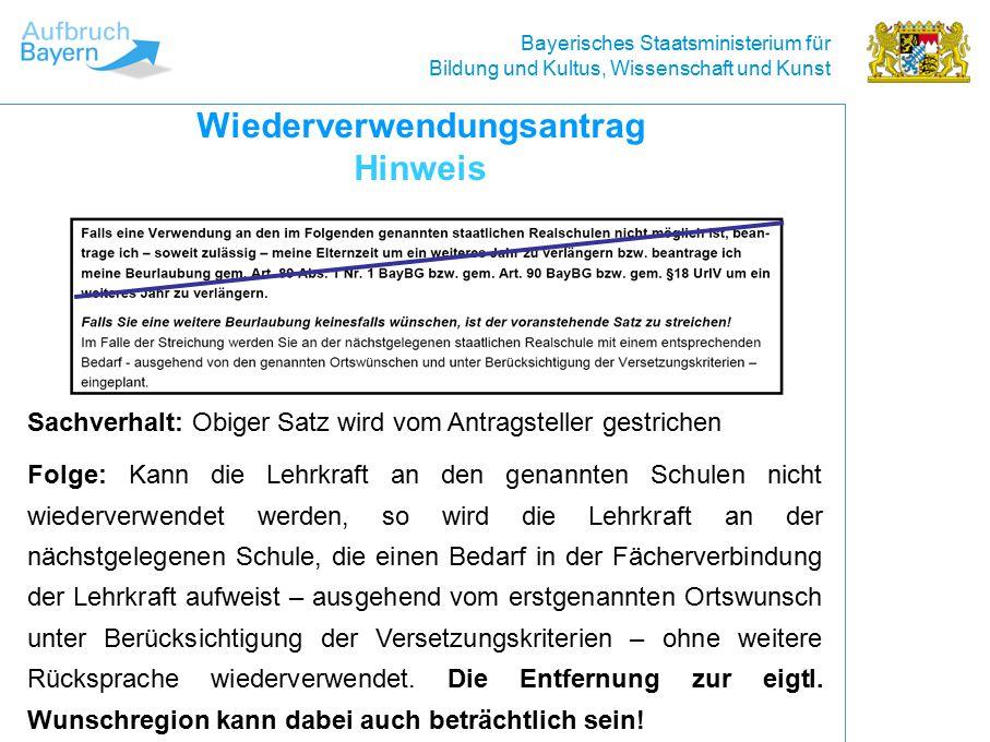 Bayerisches Staatsministerium für Bildung und Kultus, Wissenschaft und Kunst Voraussetzungen: Beurlaubungshöchstdauer noch nicht ausgeschöpft Angabe von max.