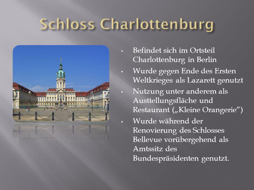Befindet sich im Ortsteil Charlottenburg in Berlin Wurde gegen Ende des Ersten Weltkrieges als Lazarett genutzt Nutzung unter anderem als Austtellungs