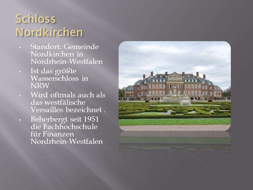 Schloss Nordkirchen Standort: Gemeinde Nordkirchen in Nordrhein-Westfalen Ist das größte Wasserschloss in NRW Wird oftmals auch als das westfälische Versailles bezeichnet.