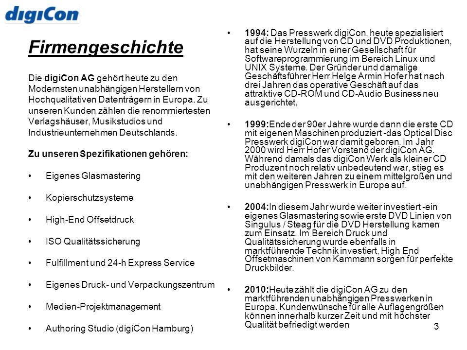 3 Firmengeschichte Die digiCon AG gehört heute zu den Modernsten unabhängigen Herstellern von Hochqualitativen Datenträgern in Europa. Zu unseren Kund