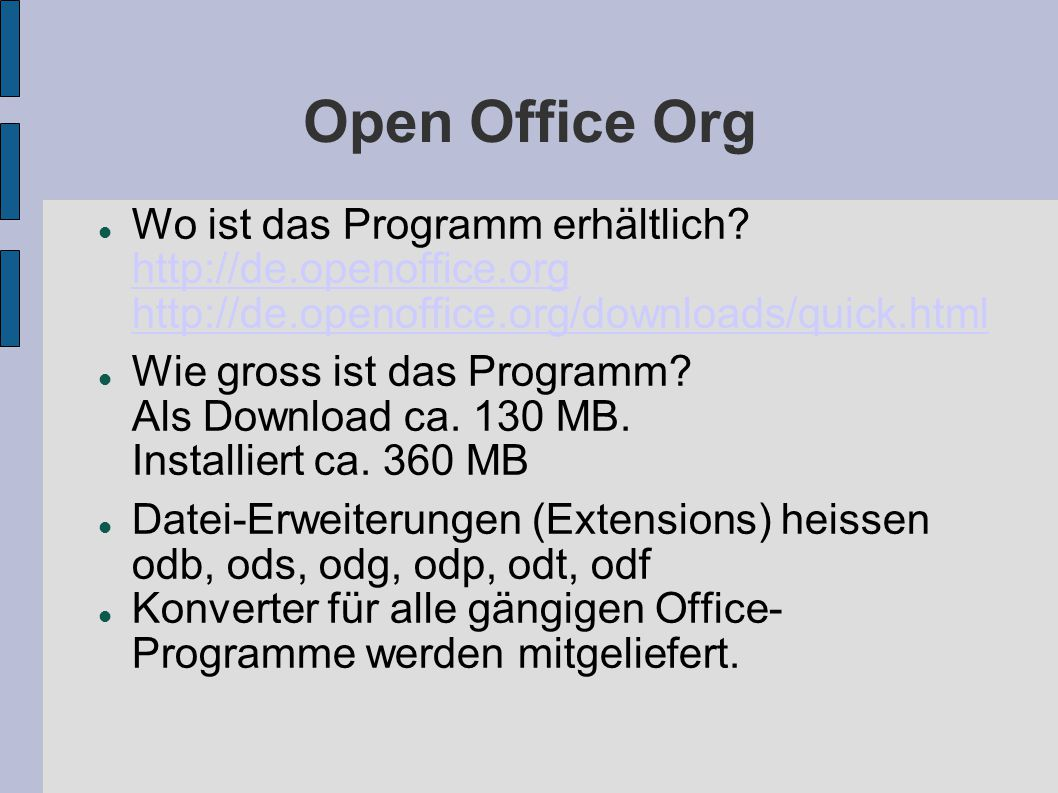 Open Office Org Welche Programme sind in der vollständigen Installation enthalten.