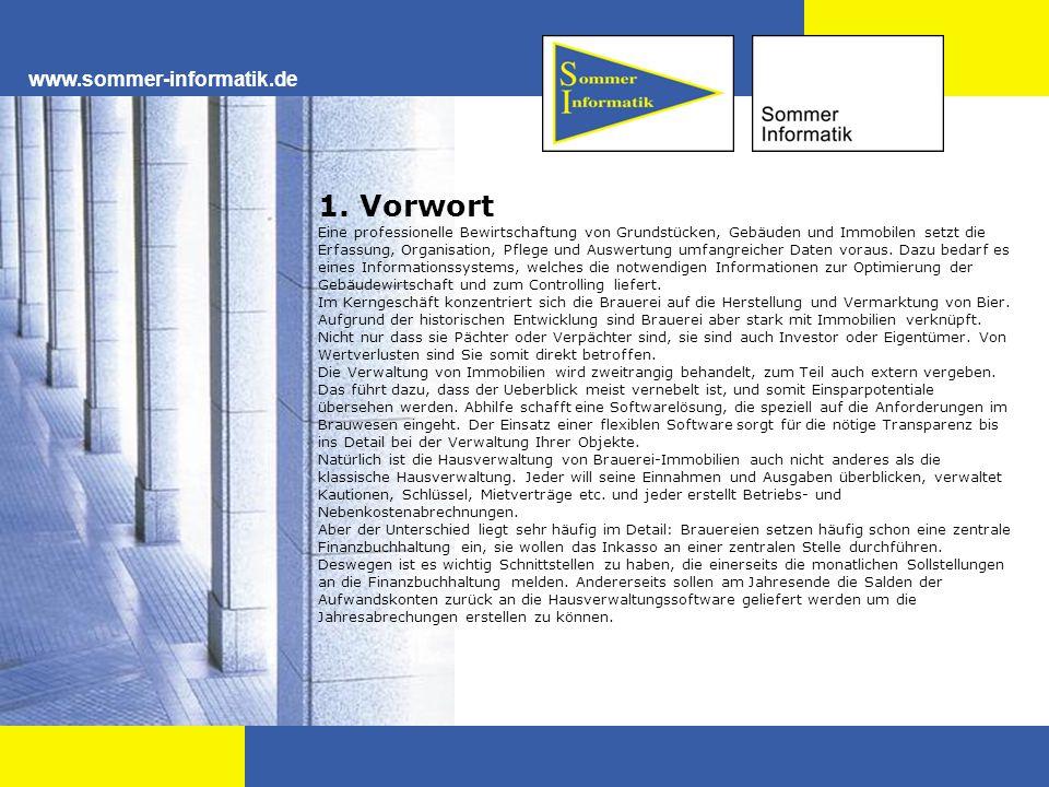 www.sommer-informatik.de 1. Vorwort Eine professionelle Bewirtschaftung von Grundstücken, Gebäuden und Immobilen setzt die Erfassung, Organisation, Pf